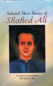 Collected Short Stories of Shahed Ali Publisher: UPL (The University Press Limited)